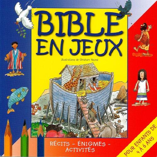 Descargar Libro Bible en jeux tome 1 pour enfants de 4 à 7 ans de Graham Round