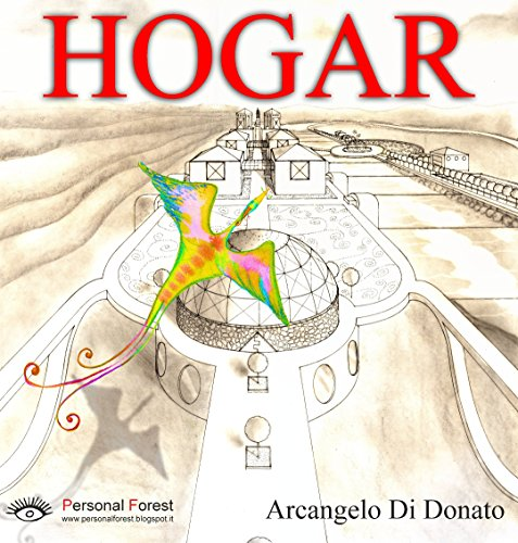 HOGAR: Un pájaro hermoso vuelve a su nido... por Arcangelo Di Donato