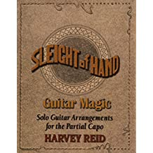 Sleight Of Hand- Guitar Magic: Solo Guitar Arrangements for the Partial Capo
