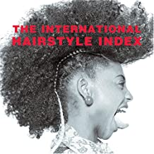 The international hairstyle index