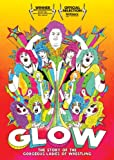 Glow: Story Of The Gorgeous Ladies Of Wrestling [DVD] [Region 1] [NTSC] [US Import]