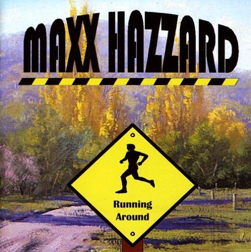 running-around-by-maxx-hazzard