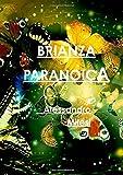 Scarica Libro Brianza Paranoica (PDF,EPUB,MOBI) Online Italiano Gratis