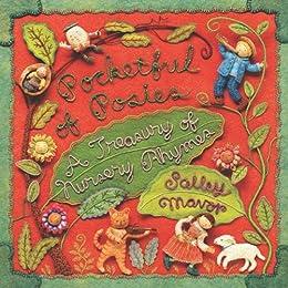 Pocketful of Posies: A Treasury of Nursery Rhymes by [Mavor, Salley]