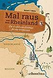 Mal raus aus dem Rheinland: Die 12 schönsten Kurztrips für das Wochenende