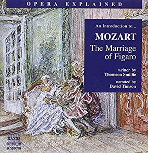 Mozart: Introduction to The Marriage of Figaro (Introduction to The Marriage of Figaro Narrated/ Musical Extracts)