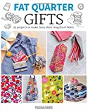 Gifts: 25 Projects to Make from Short Lengths of Fabric (Fat Quarter)
