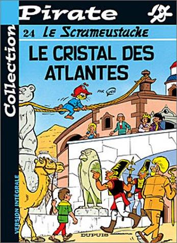 BD Pirate : Scrameustache, tome 24 : Le cristal des Atlantes