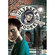 Ulysses Moore - 11. Il Giardino di Cenere