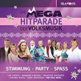 Mega Hitparade der Volksmusik-Stimmung-Party-Spa