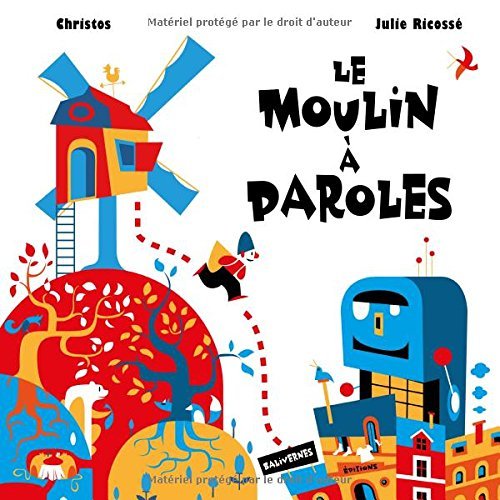 Le moulin à paroles