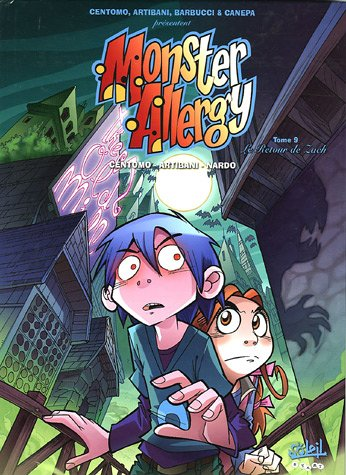 Monster Allergy, Tome 9 : Le Retour de Zack