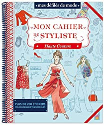 Mon cahier de styliste Haute Couture