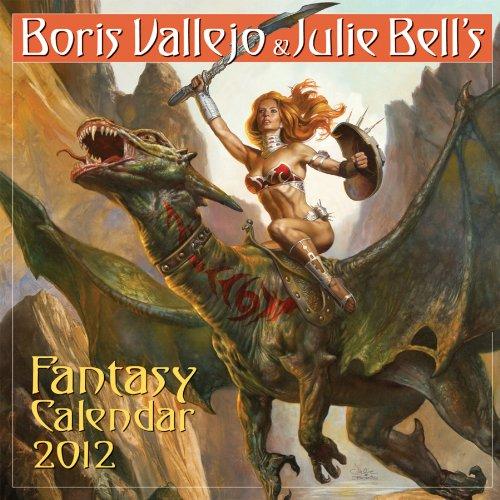 Boris Vallejo & Julie Bell's Fantasy Calendar (Wall Calendar)