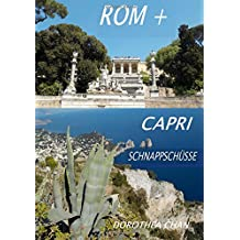 Rom + Capri Schnappschuesse: Meine Reise nach Italien im April 2017!