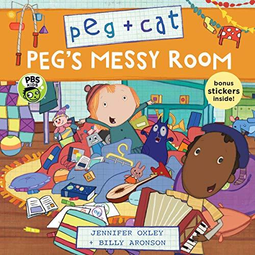 Peg + Cat: Peg's Messy Room por Jennifer Oxley