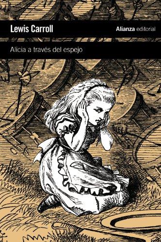 Alicia a través del espejo: y lo que Alicia encontró al otro lado (El Libro De Bolsillo - Literatura)