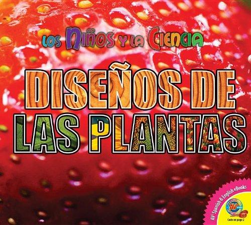 Disenos de las Plantas = Plant Patterns (Los Ninos Y La Ciencia)