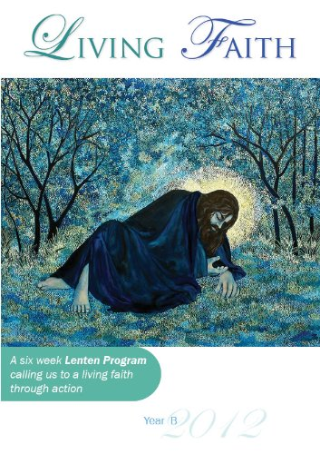 Lent Program 2012 - Living Faith (Lenten Program - Diocese of Wollongong Book 7) (English Edition)