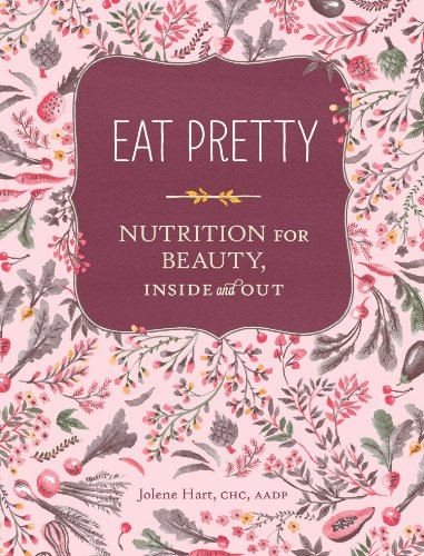 Eat Pretty: Nutrition for Beauty, Inside and Out (English Edition) - Balance Antioxidant