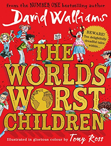 The World's Worst Children par David Walliams