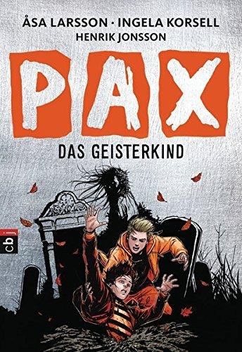 PAX - Das Geisterkind by ??sa Larsson (2016-02-22)