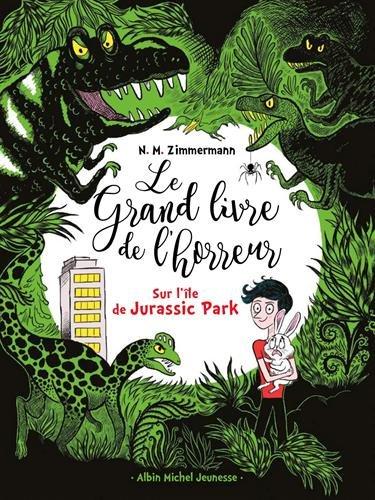 Le grand livre de l'horreur (3) : Sur l'île de Jurassic Park