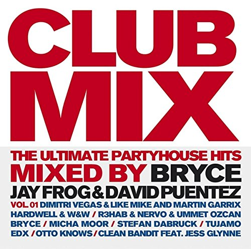 Clubmix-Vol1-The-Ultimate-Partyhouse-Hits