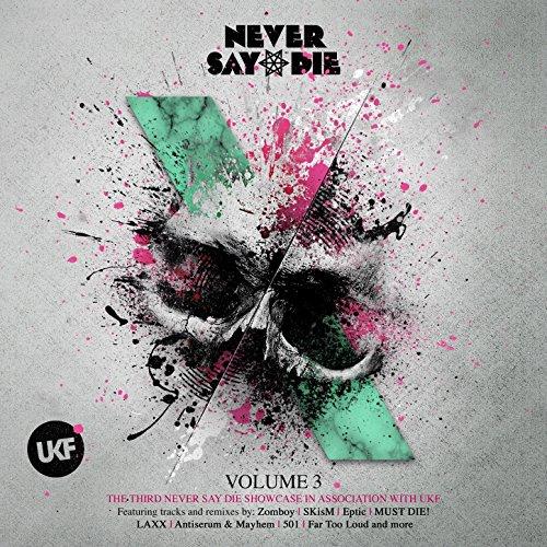 Never Say Die, Vol. 3