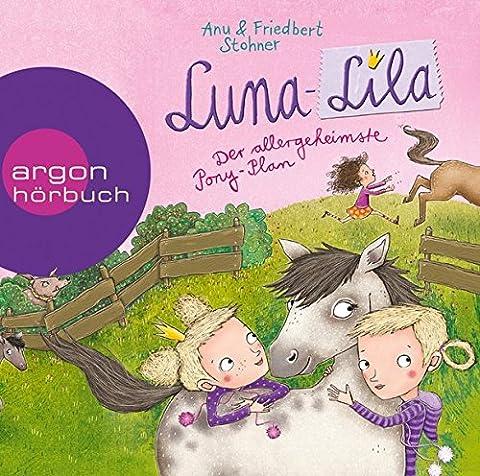 Luna-Lila - Der allergeheimste Pony-Plan