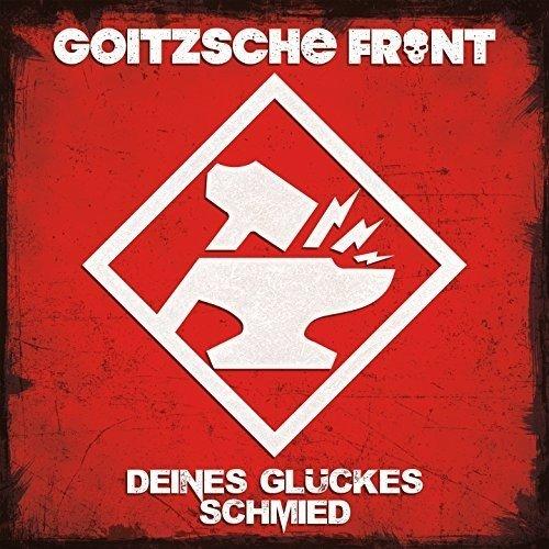 Goitzsche Front: Deines Glückes Schmied (Audio CD)