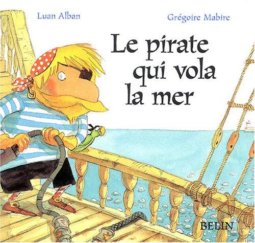 "<a href=""/node/74449"">Le Pirate qui vola la mer</a>"