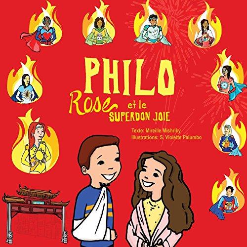 Philo, Rose et le SuperDon Joie par Mireille Mishriky
