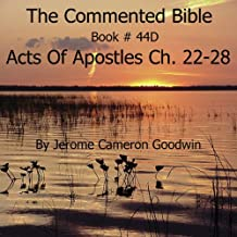 The Commented Bible: Book 44D - Acts of Apostles