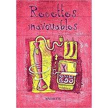 Recettes inavouables