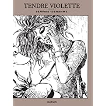Tendre Violette, L'Intégrale - tome 1 - Tendre Violette tome 1 (Intégrale N/B) (Edition spéciale)