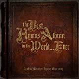 The Best Hymns Album In The World? Ever!