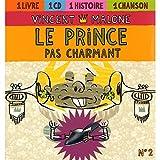 """Afficher """"Le prince pas charmant"""""""