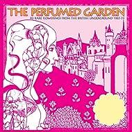 The Perfumed Garden: 80 Rare Flowerings From The British Underground 1965-73, Volumes 1-5