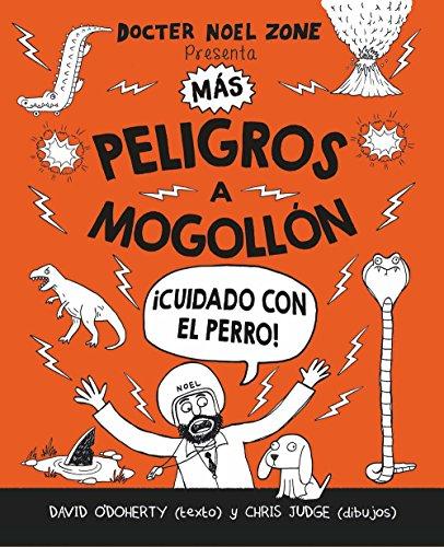 Más peligros a mogollón (Peligros a Mogollon / Danger Is Everywhere)