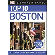 Top 10 Boston (DK Eyewitness Travel Guide)