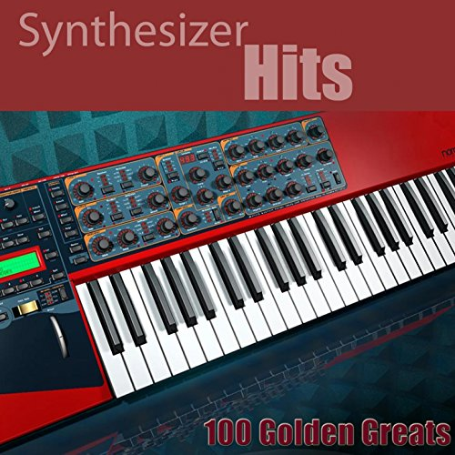 Synthesizer Hits: 100 Golden Greats (Remastered)