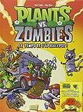Plants vs Zombies, Tome 2 : Le temps de l'Apocalypse ! : Avec de vraies graines de tournesol à planter