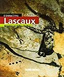 Connaître Lascaux