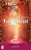 Lucy Valentine (Tome 1) - Follement (French Edition)