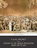 History of the French Revolution from 1789 to 1814