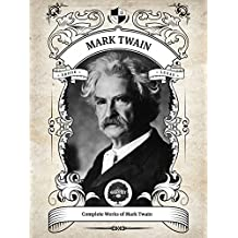 Oakshot Complete Works of Mark Twain (Illustrated, Inline Footnotes) (Classics Book 6) (English Edition)