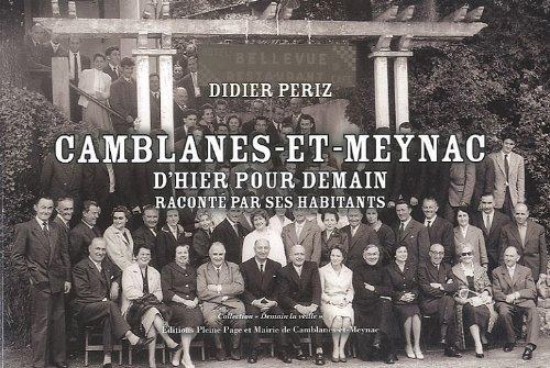 Camblanes-et-Meynac d'hier pour demain racontée par ses habitants