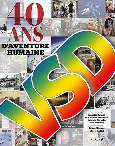 Les archives de VSD - 40 ans par Patrick Mahé