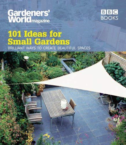 Gardeners' World: 101 Ideas for Small Gardens por Martyn Cox